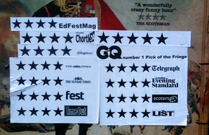 Shows at the Edinburgh Festival Fringe frequently cover their posters with star ratings to sell more tickets