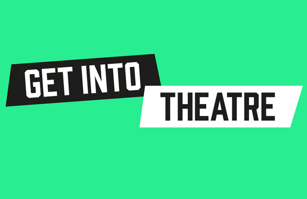 Editor's View: Help us help young people Get Into Theatre