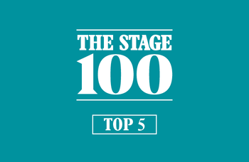 The Stage 100 2020: Top 5
