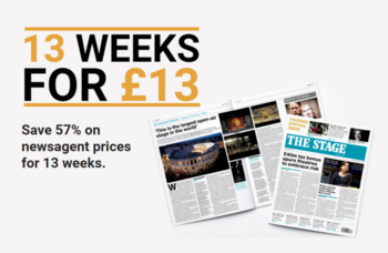 The Stage's 13 weeks for £13 offer ends soon