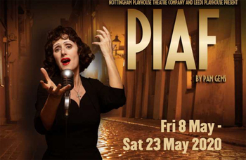 The Empty Space: What should have opened this week – Piaf at Nottingham Playhouse