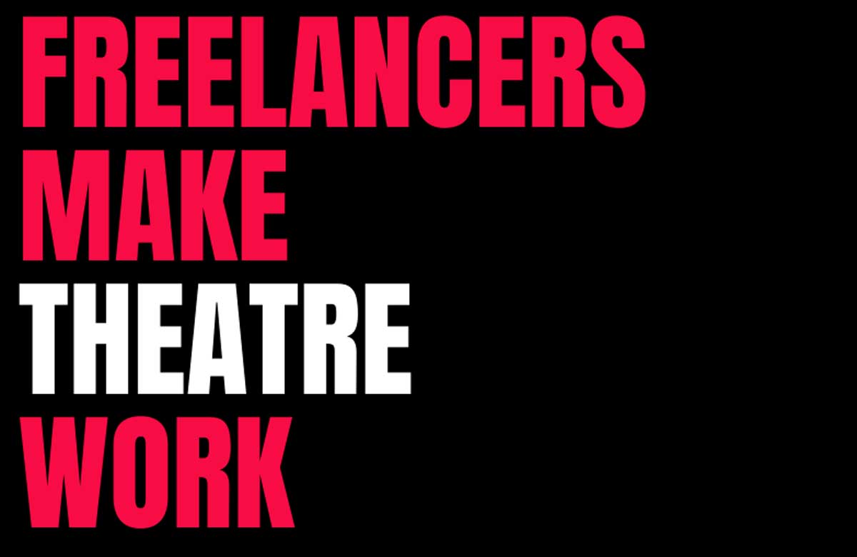Freelancers Make Theatre Work is campaigning to raise the profile of freelancers and the role they play within the sector