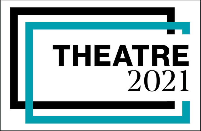 Theatre 2021: a look ahead