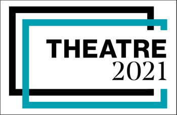 Theatre 2021: 'Back soon... back better'