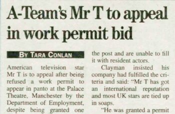 I pity the panto – Mr T refused seasonal work permit, 25 years ago in The Stage