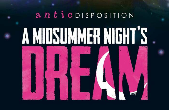 Antic Disposition's A Midsummer Night's Dream