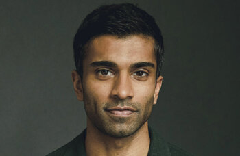Nikesh Patel: 'Don't be afraid to speak up in the rehearsal room'