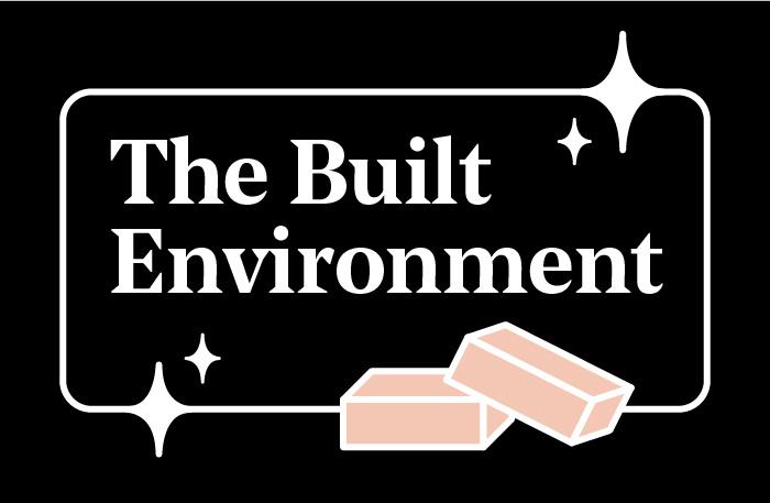 The Built environment