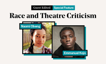 Race and theatre criticism | We need critical change