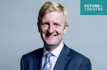 Oliver Dowden: 'The best thing we can do is to get the sector fully up and running again'